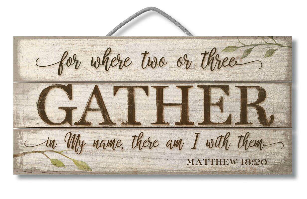 Large Gather Sign | Wayfair