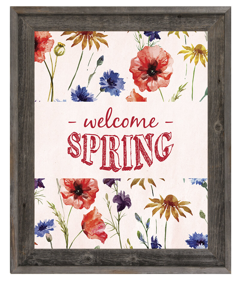 Click Wall Art Welcome Spring Picture Frame Textual Art Print On Canvas Wayfair