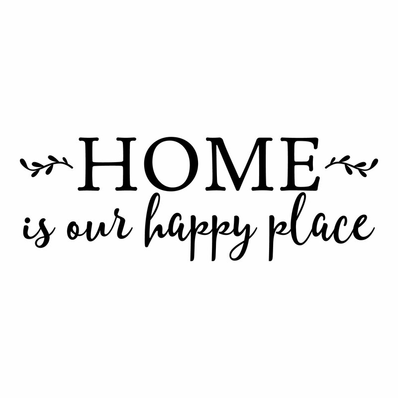 belvedere designs llc home is our happy place family wall quotes