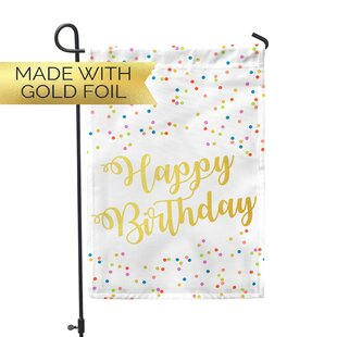 Gold Foil Happy Birthday 2-Sided Polyester 1'6 x 1 ft. Garden Flag by Second East
