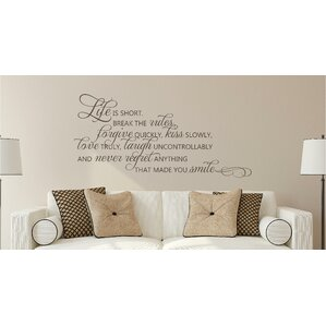 Life Is Short Break The Rules Forgive Love Vinyl Wall Decal Part 98