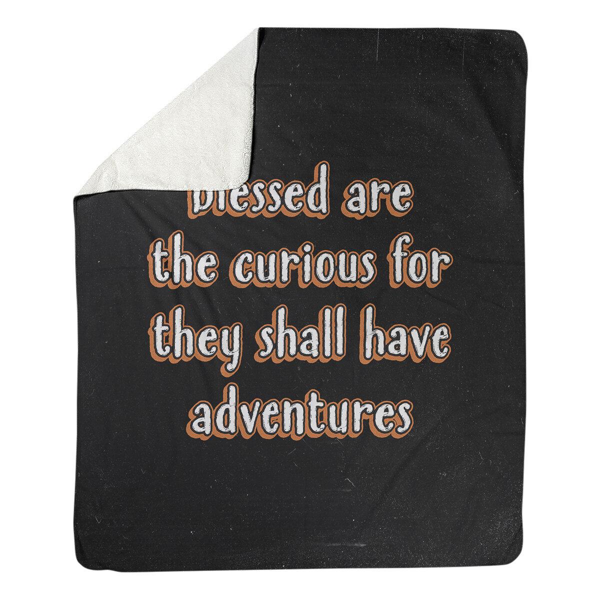 East Urban Home Handwritten Curiosity Inspirational Quote Fleece Blanket Wayfair
