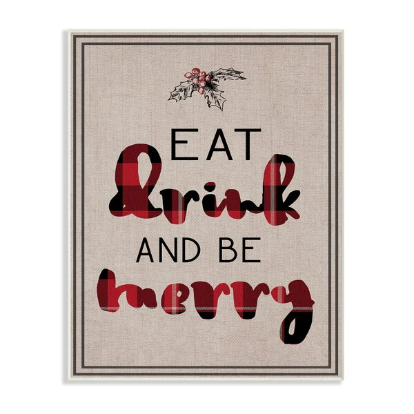'Eat Drink and Be Merry Typography' Textual Art