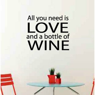 York All You Need Is Love And A Bottle Of Wine Wall Decal