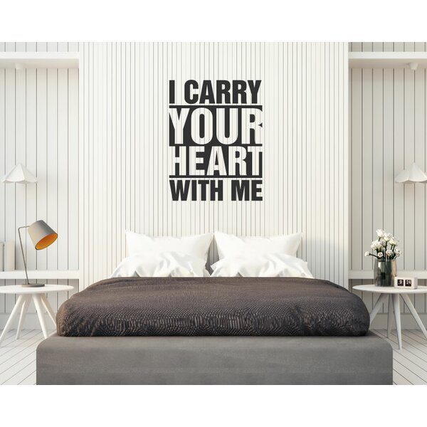 Wrought Studio Estep I Carry Your Heart with Me Vinyl Words Wall ...