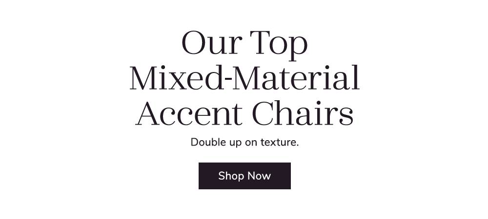 Mixed-Material Accent Chairs