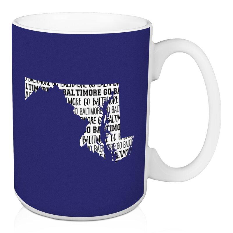 Ebern Designs Frailey Go Baltimore Coffee Mug Wayfair