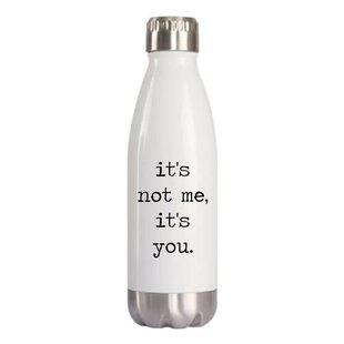 Cribbs It's Not Me It's You Water Bottle