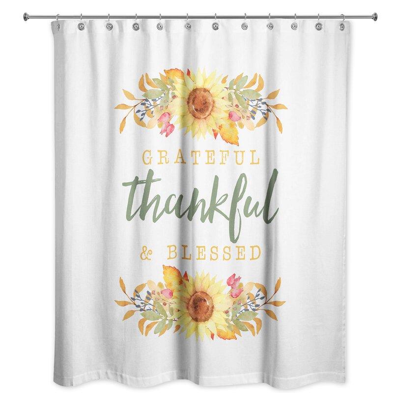 August Grove Senter Grateful Thankful And Blessed Single Shower Curtain Wayfair