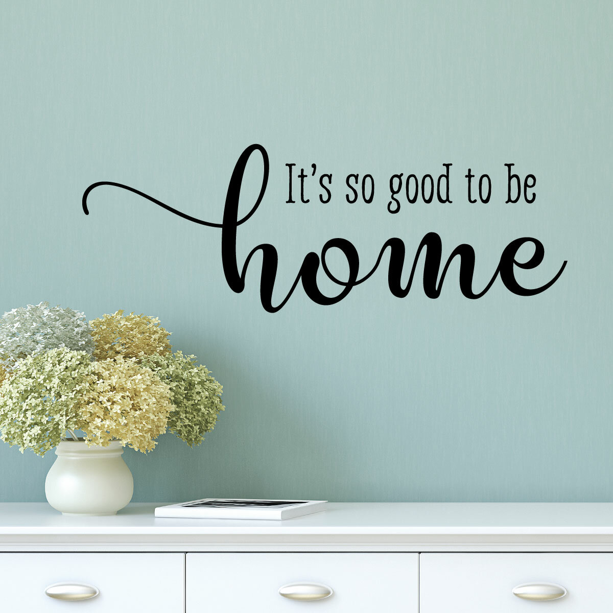 Belvedere Designs Llc So Good To Be Home Entryway Family Wall Quotes