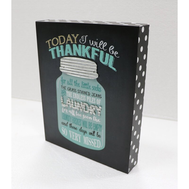 Winston Porter Today I Will Be Thankful Laundry Table Sign Wall Decor Reviews