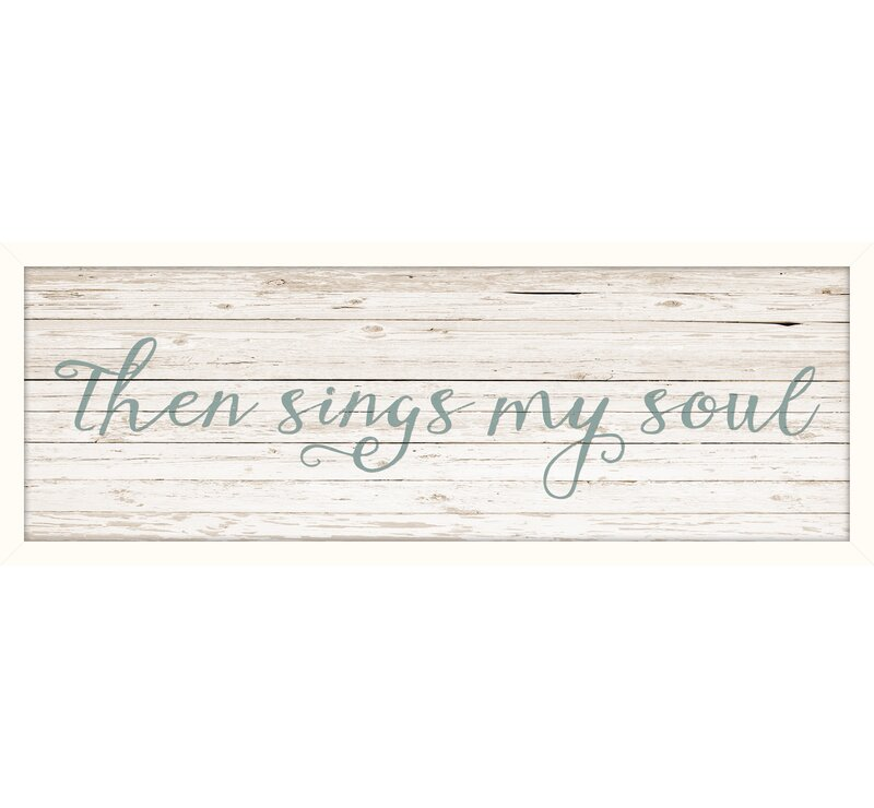 'Then Sings My Soul' Framed Textual Art