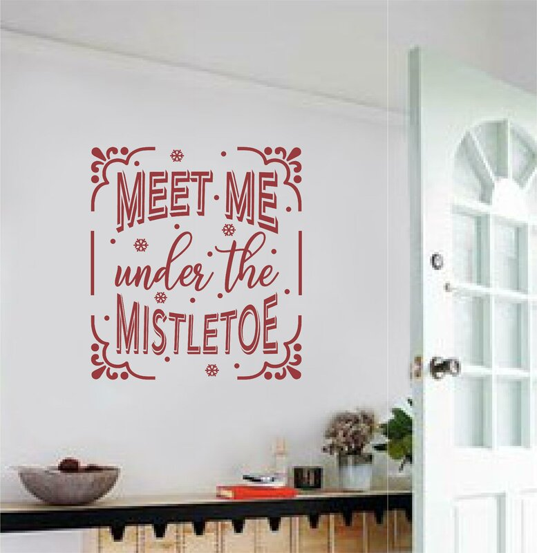 U0027Meet Me Under The Mistletoe Christmasu0027 Wall Decal. U0027