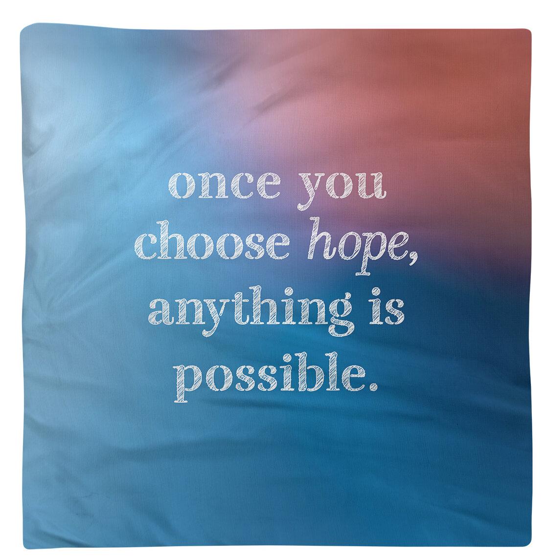 East Urban Home Choose Hope Quote Napkin Wayfair
