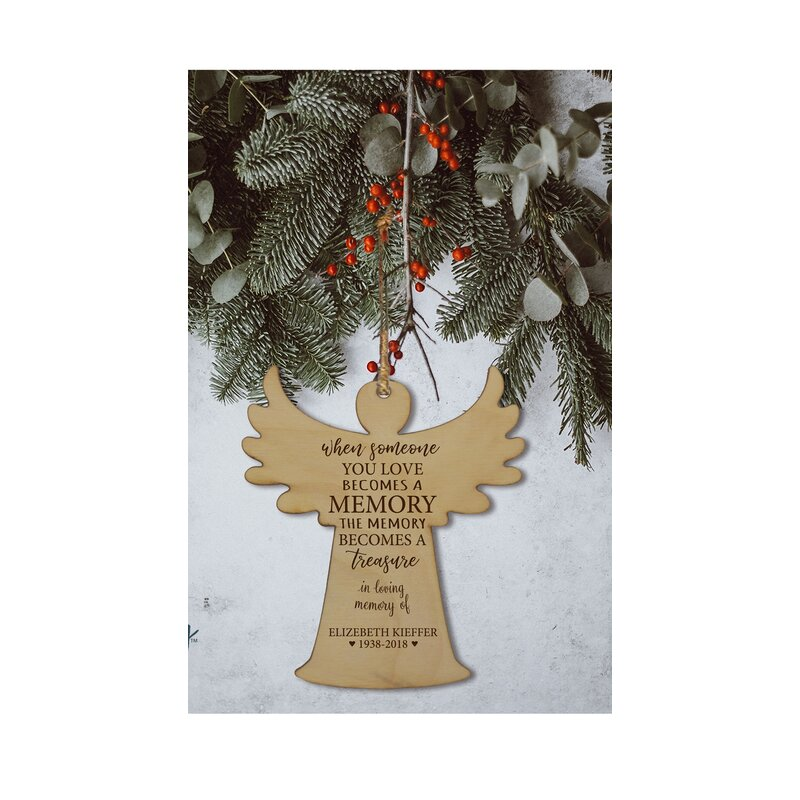The Holiday Aisle When Someone You Love Becomes A Memory Keepsake Angel Hanging Figurine Ornament Wayfair