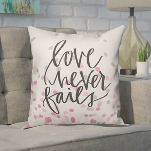 Ferreira Love Never Fails Throw Pillow