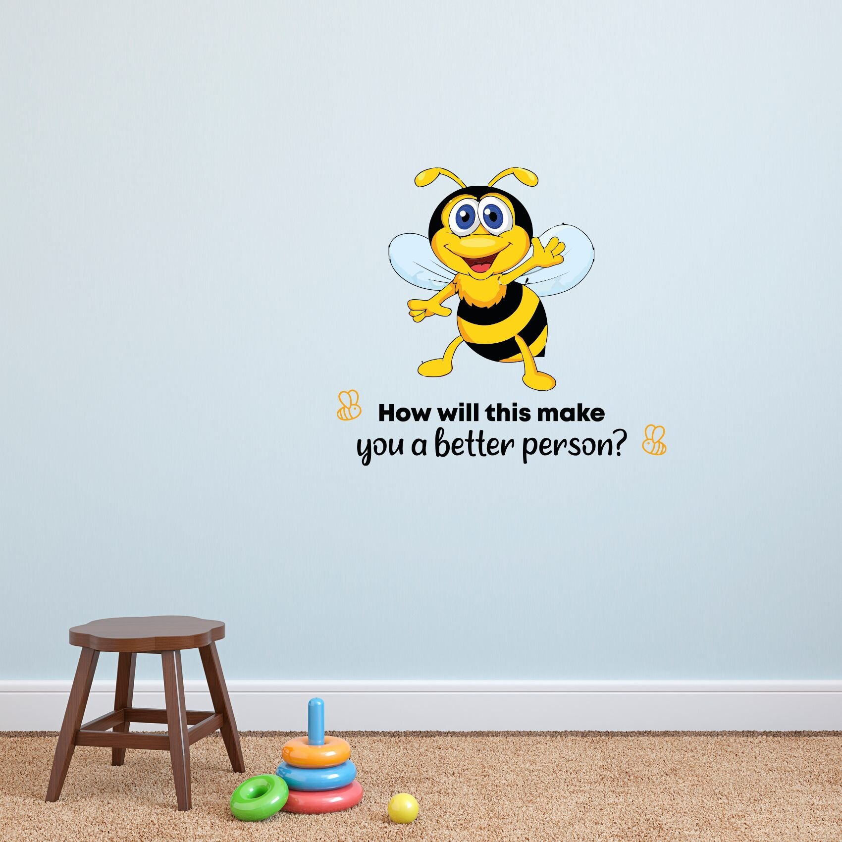Design With Vinyl Better Person Bee Bees Vinyl Wall Decal Wayfair