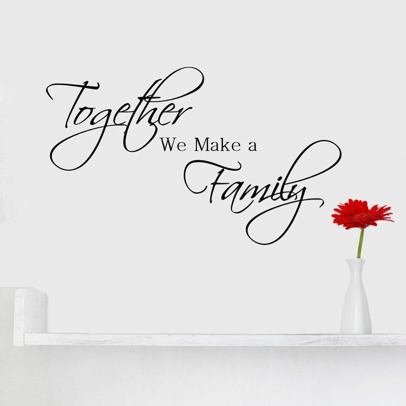 Family Quote | Decalthewalls Together We Make A Family Quote Wall Decal Reviews