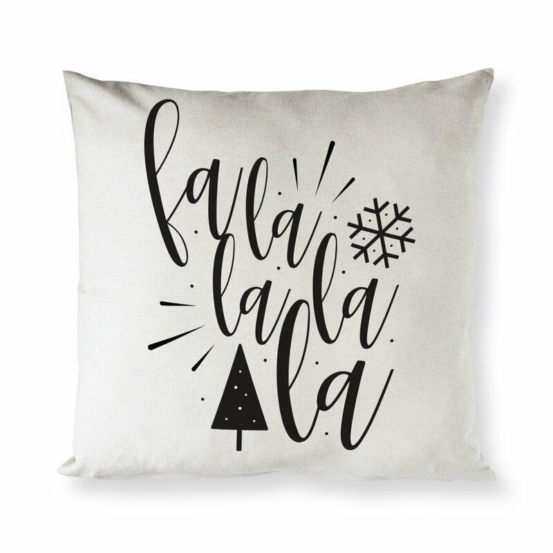 The Holiday Aisle Plains Falalalala Christmas Cotton 16 Throw Pillow Cover Wayfair