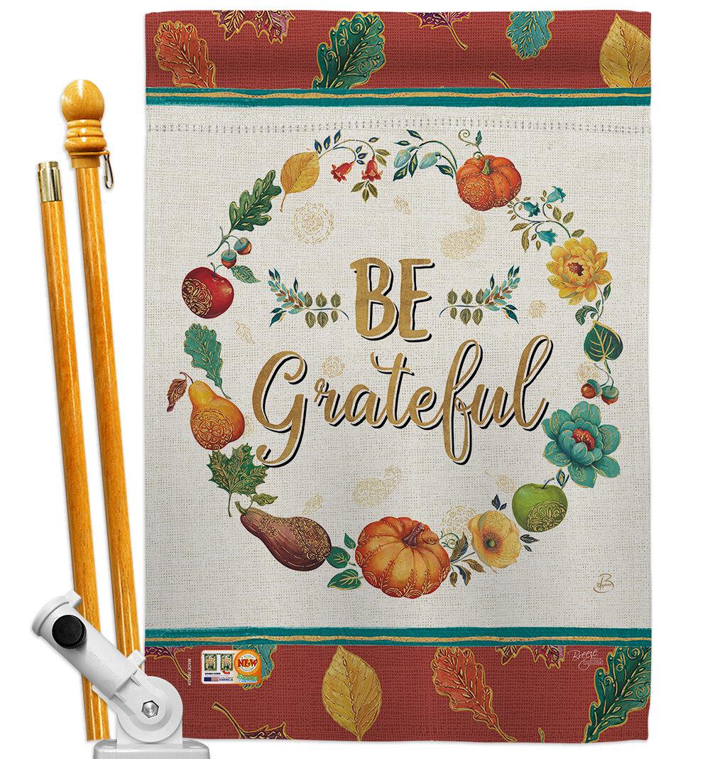 Breeze Decor Bo Be Grateful 2 Sided Polyester 40 X 28 In Flag Set Wayfair