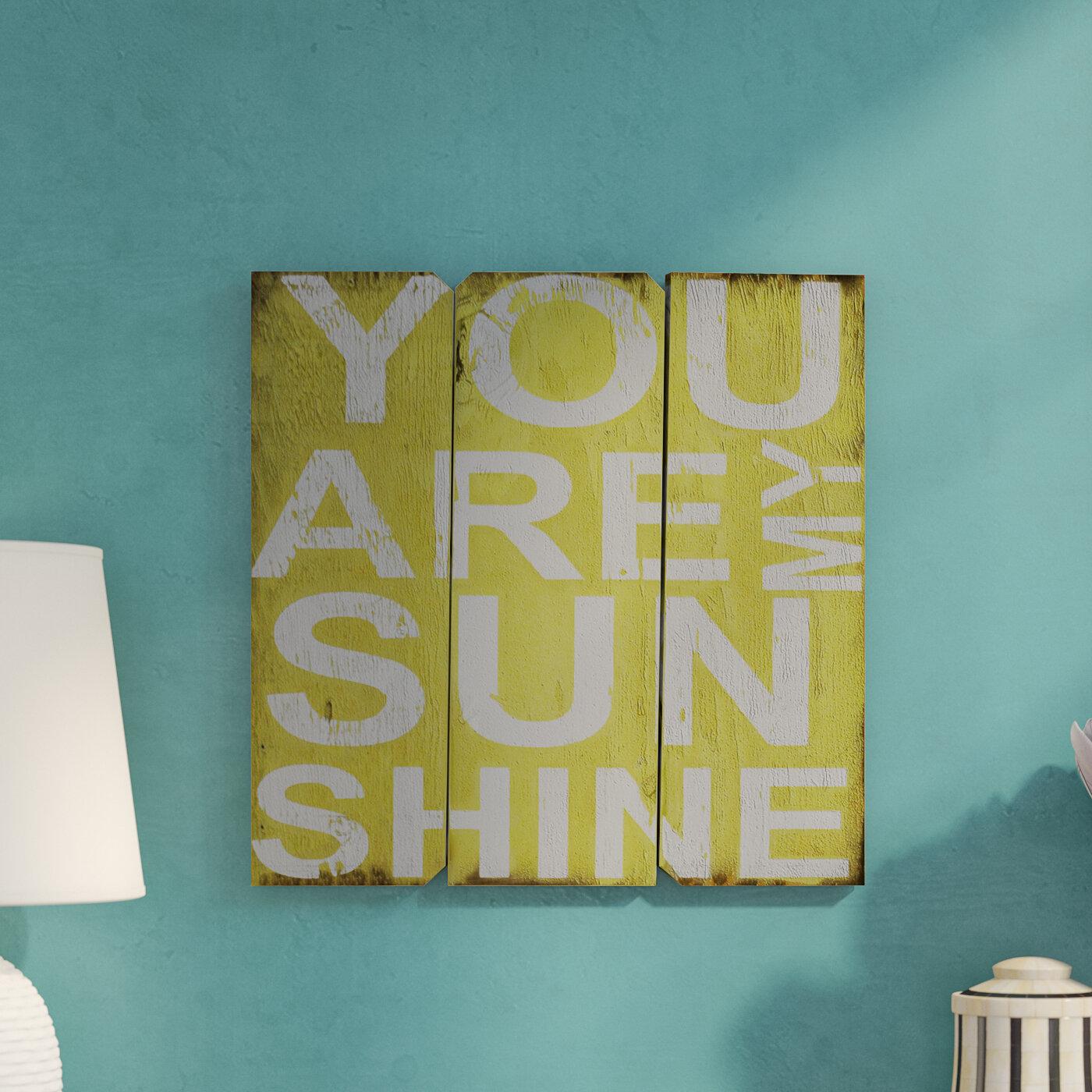 Zipcode Design You are My Sunshine Wall Décor & Reviews | Wayfair