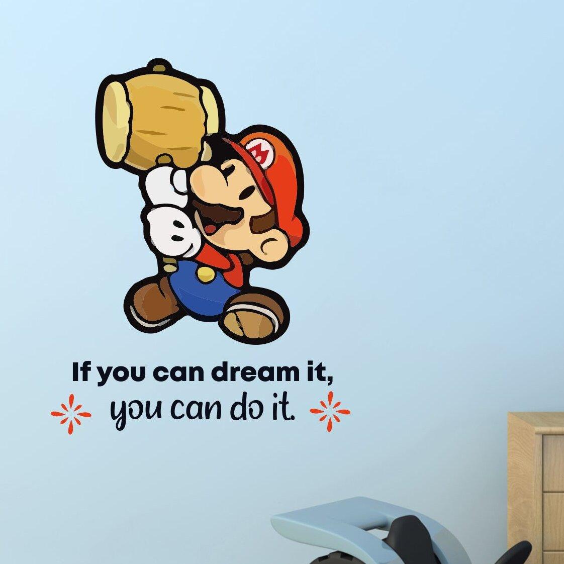 Design With Vinyl Dream It Super Mario Game Life Cartoon Quotes Wall Decal Wayfair