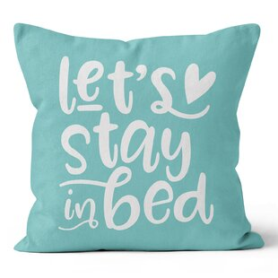 Let s Stay in Bed Throw Pillow bbedc9823