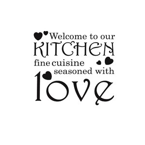 Welcome to Our Kitchen Vinyl Wall Decal