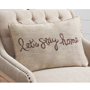Monette Lets Stay Home Throw Pillow