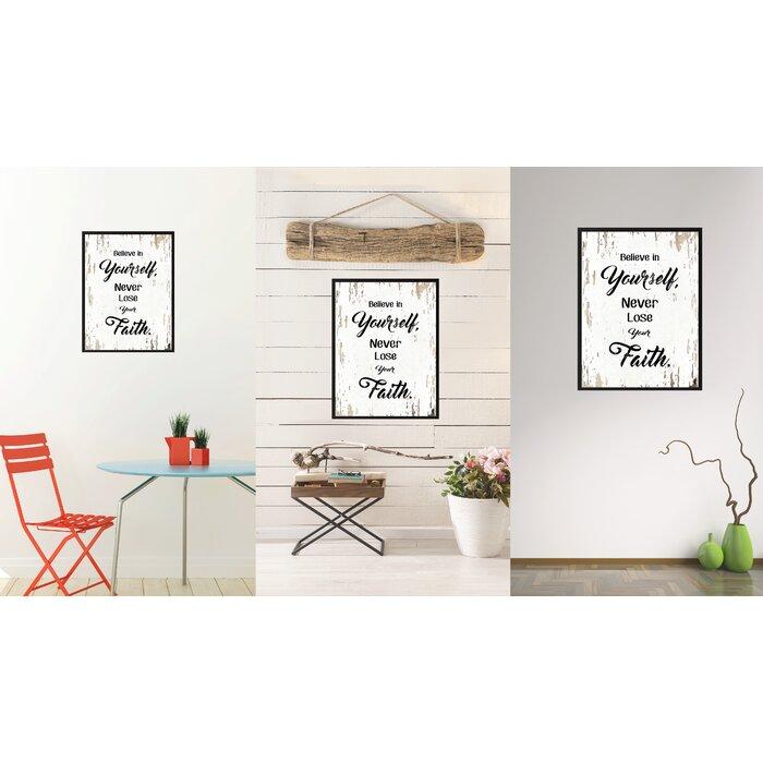 Astonishing Believe In Yourself Never Lose Your Faith Framed Textual Art On Canvas Customarchery Wood Chair Design Ideas Customarcherynet