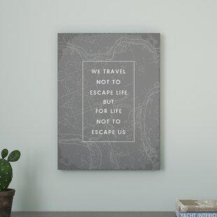 Type Travel Quote Textual Art