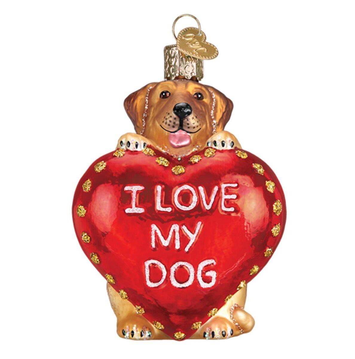 Old World Christmas I Love My Dog Hanging Figurine Ornament Wayfair