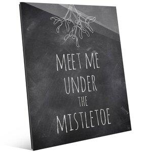 'Meet Me Under the Mistletoe' Textual Art on Plaque