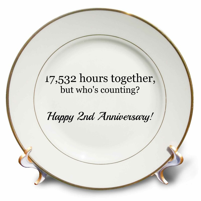 East Urban Home Happy 2nd Anniversary 17532 Hours Together Porcelain Decorative Plate Wayfair