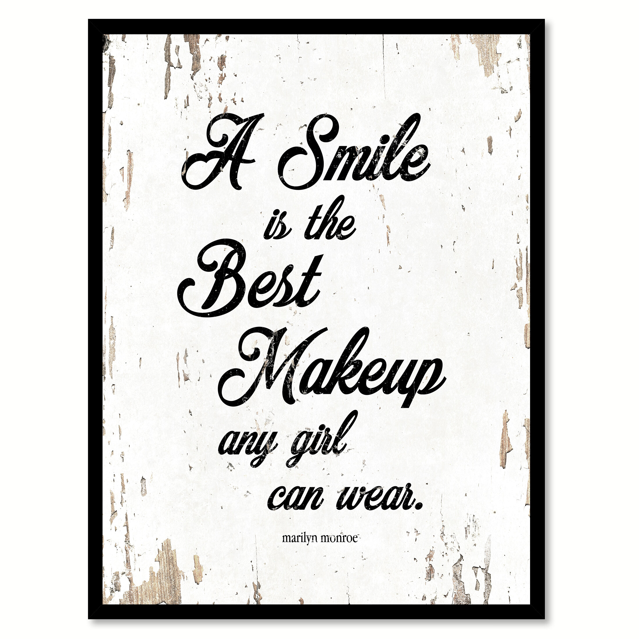 Wrought Studio A Smile Is The Best Makeup Any Girl Can Wear
