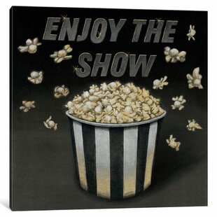 Enjoy the Show Graphic Art on Wrapped Canvas by Latitude Run