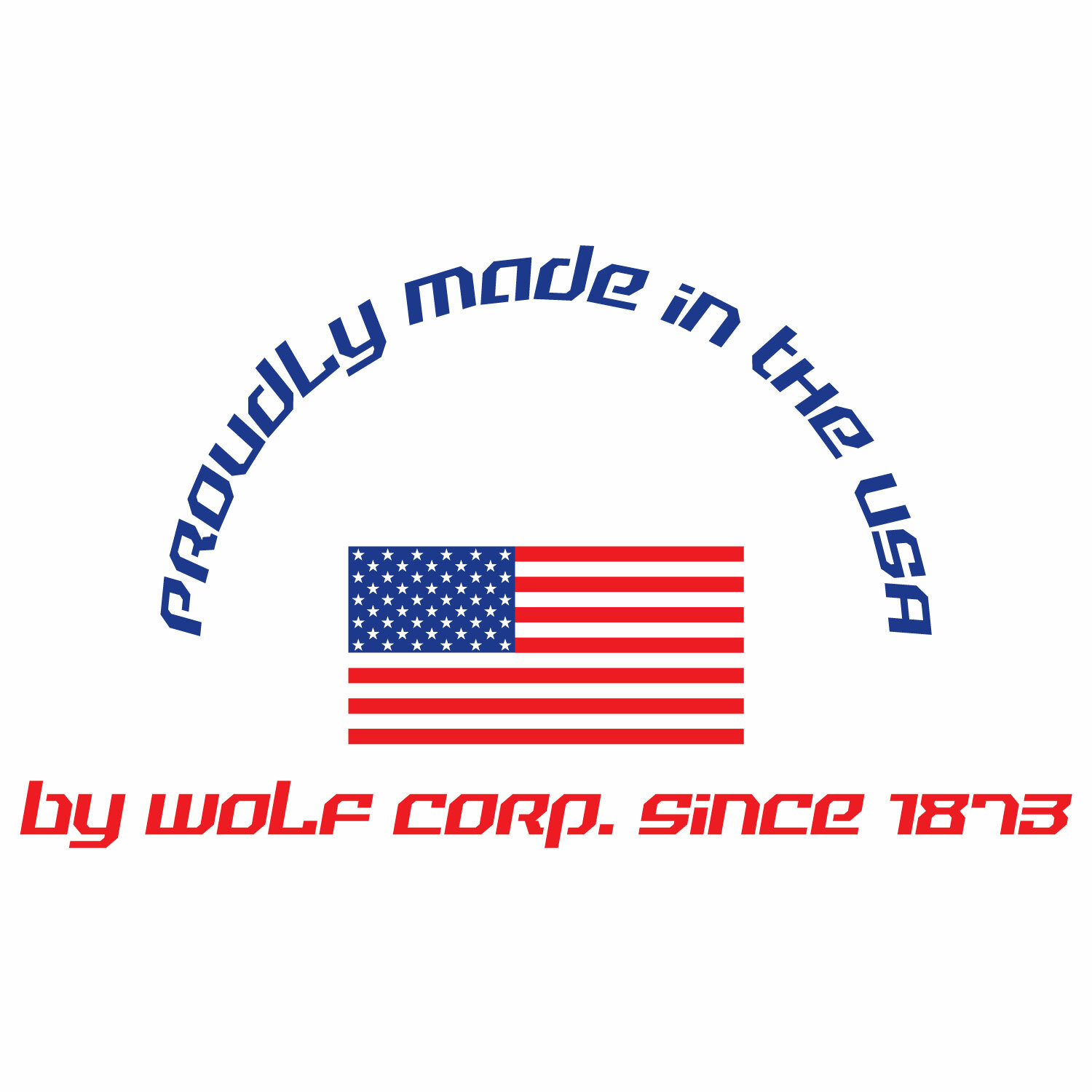 Made in the USA since 1873