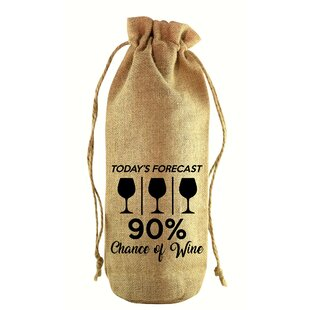 90% Chance of Wine Jute Wine Bottle Sack