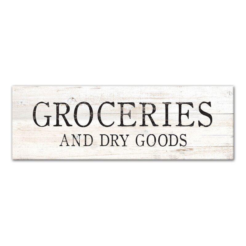 Gracie Oaks Groceries Dry Goods Sign Textual Art On Canvas Wayfair