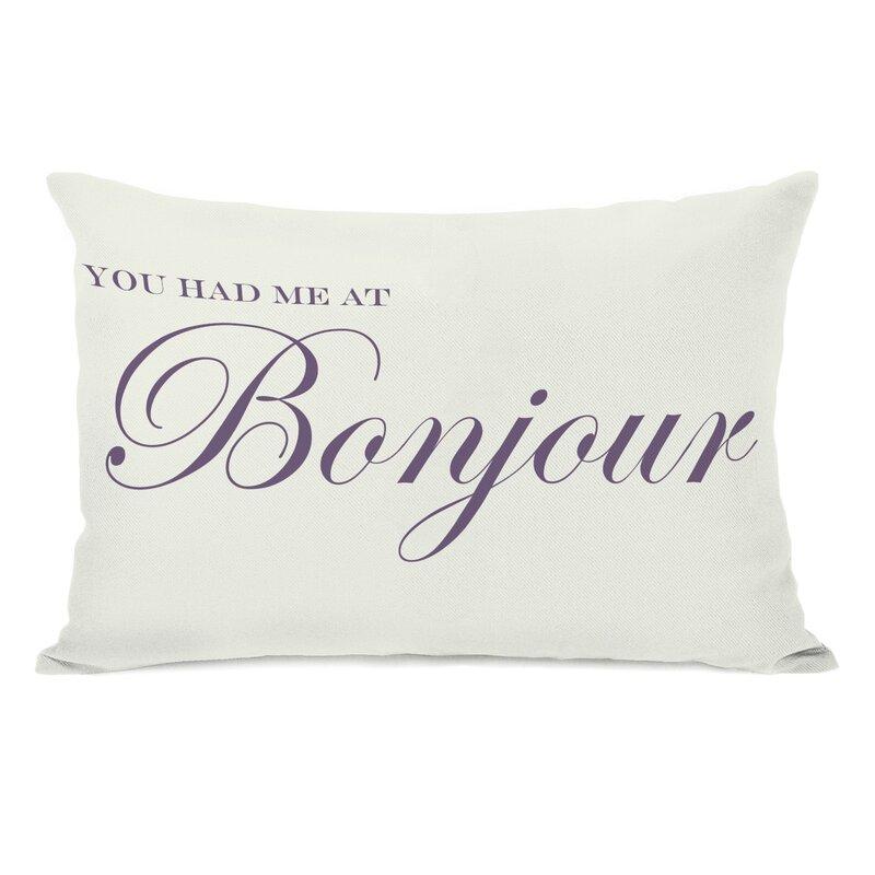 You Had Me At Bonjour Lumbar Pillow