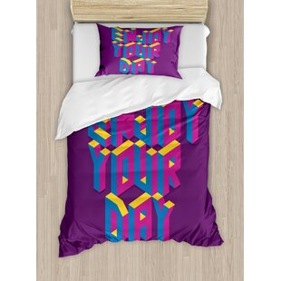 Quote Motivational Enjoy Your Day Typography in Isometric Inspiration Illustration Duvet Set by East Urban Home