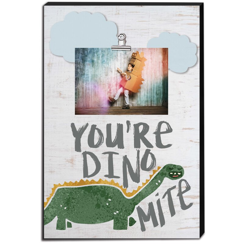 Zoomie Kids You Re Dino Mite Canvas Picture Frame Wayfair