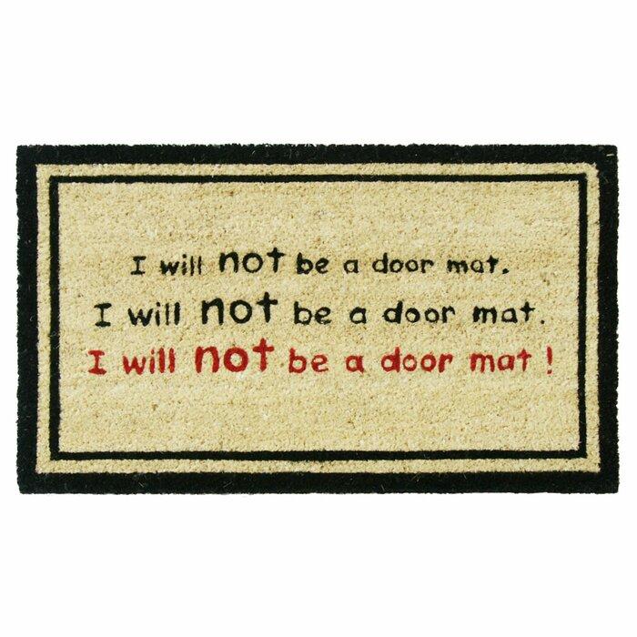 I Will Not Be A Door Mat! Funny Doormat