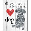 Oliver Gal Love and a Dog' by Blakely Home Graphic Art on Canvas