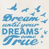 Cut It Out Wall Stickers Dream Until Your Dreams Come True Wall Sticker