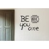 Cut It Out Wall Stickers Be Who You Are Wall Sticker