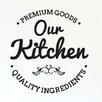 Cut It Out Wall Stickers Our Kitchen Premium Ingredients Wall Sticker