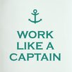 Cut It Out Wall Stickers Work Like a Captain Door Room Wall Sticker