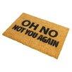 Artsy Doormats Not You Again Doormat