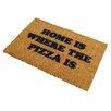 Artsy Doormats Home is Where the Pizza is Doormat